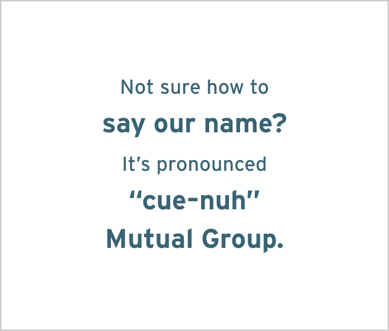Image with the words: Not sure how to sayour name? It's pronounced 'cue-nah.'